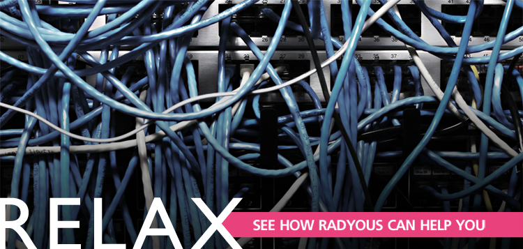 Relax. See how Radyous can work for you.